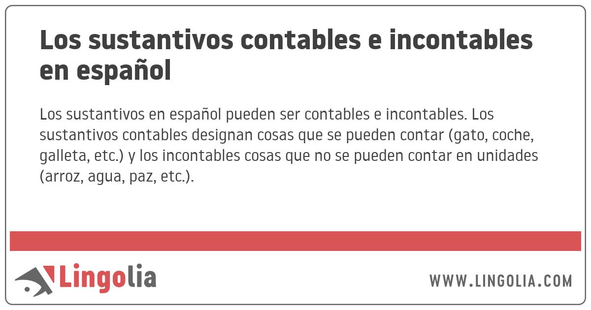 Los Sustantivos Contables E Incontables En Español