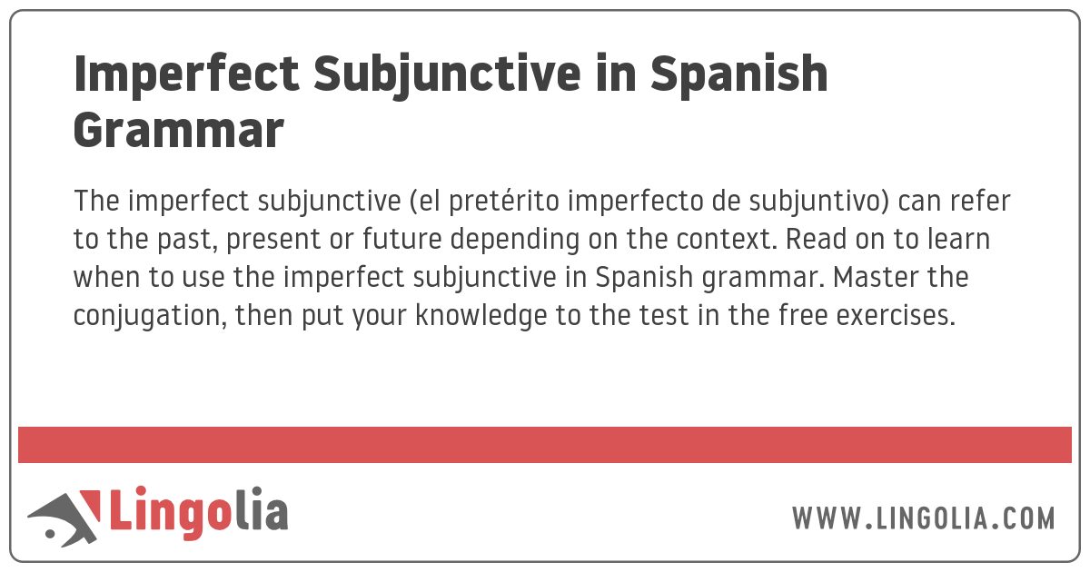 Imperfect Subjunctive In Spanish Grammar