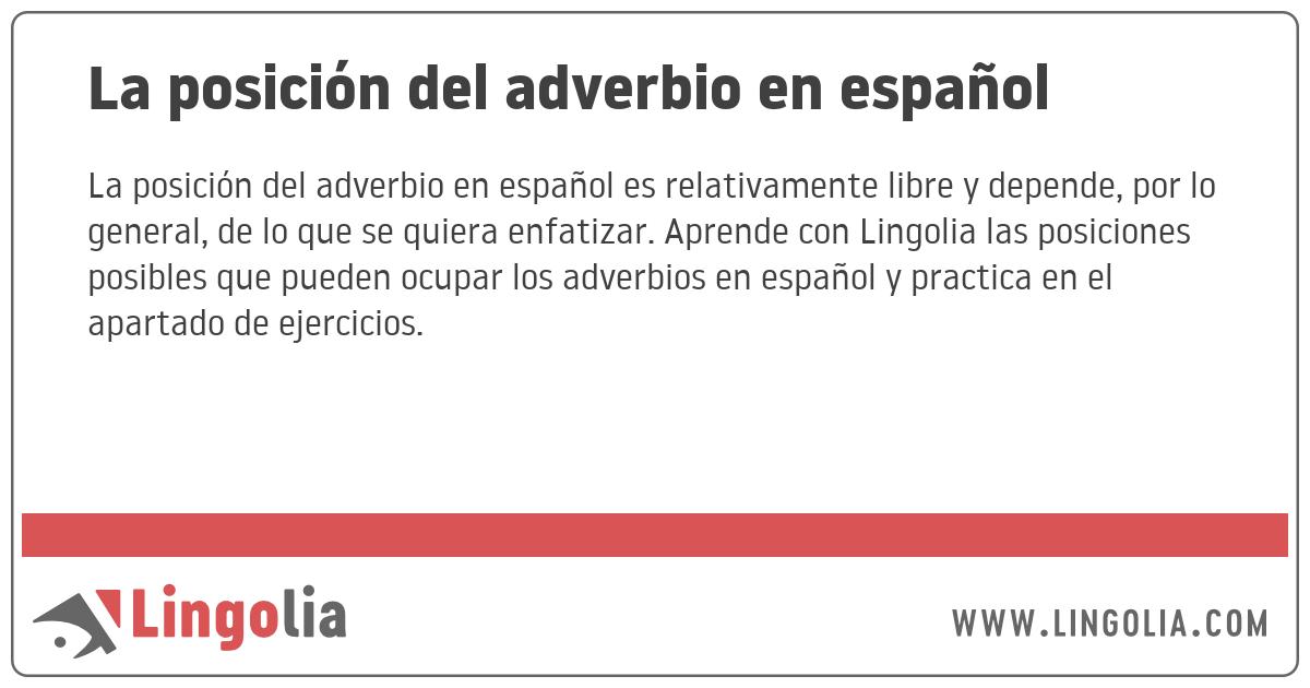 La Posición Del Adverbio En Español