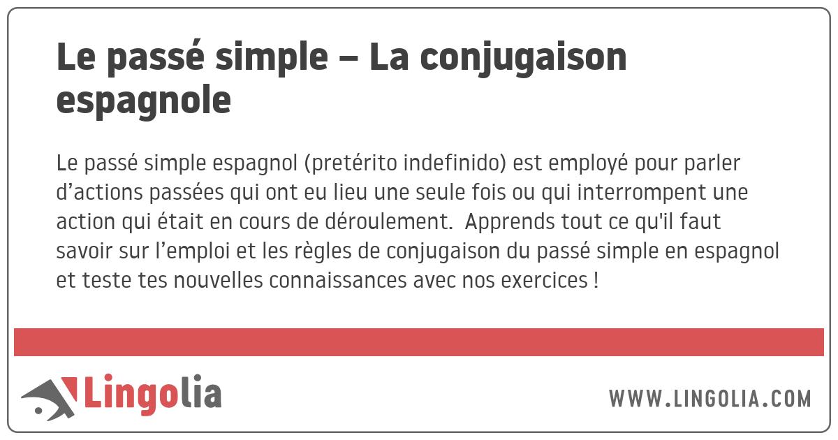Le Passe Simple La Conjugaison Espagnole
