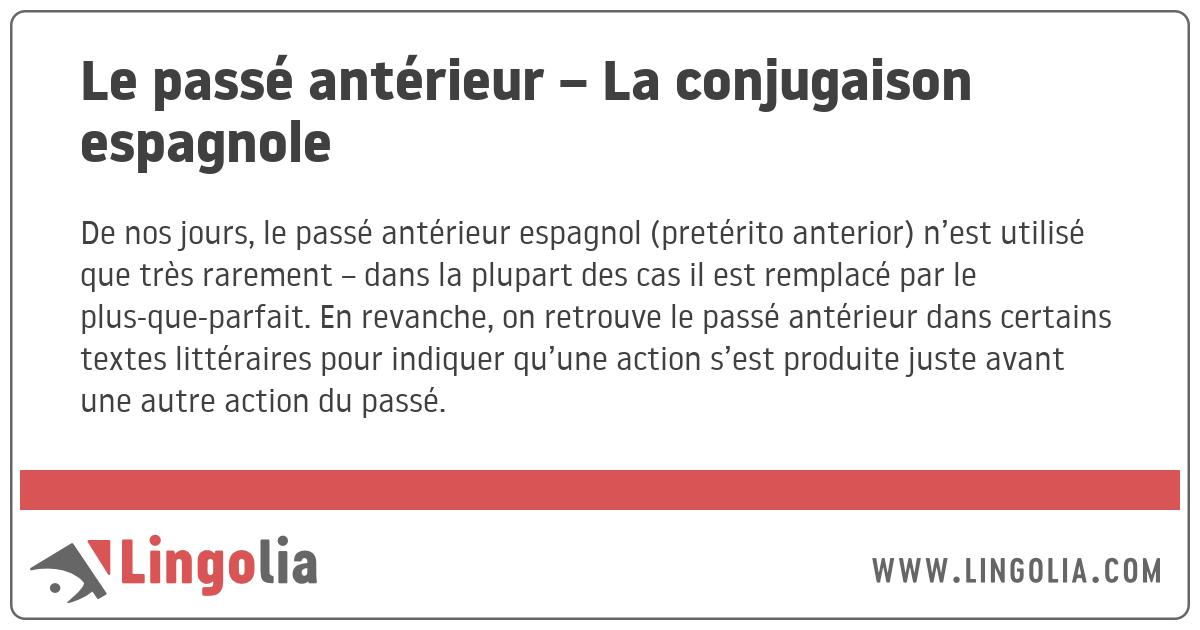 Le Passe Anterieur La Conjugaison Espagnole