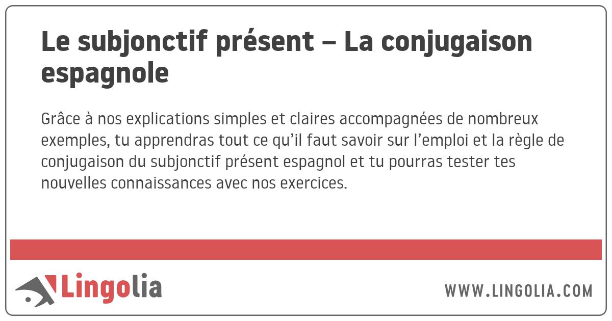 Le Subjonctif Present La Conjugaison Espagnole