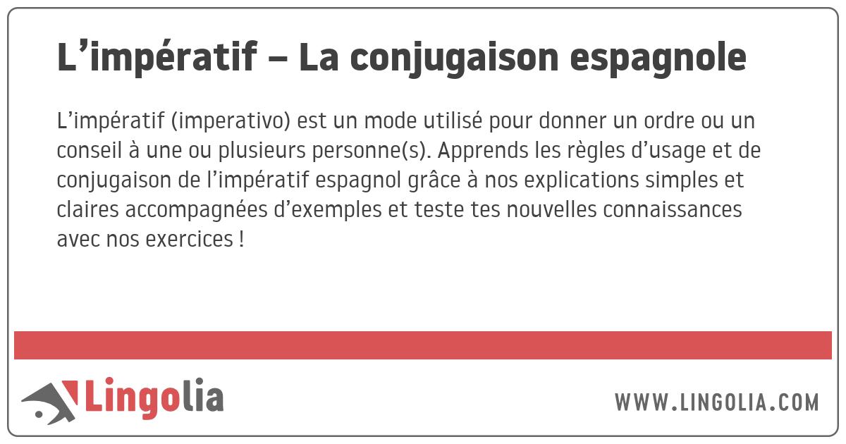 L Imperatif La Conjugaison Espagnole