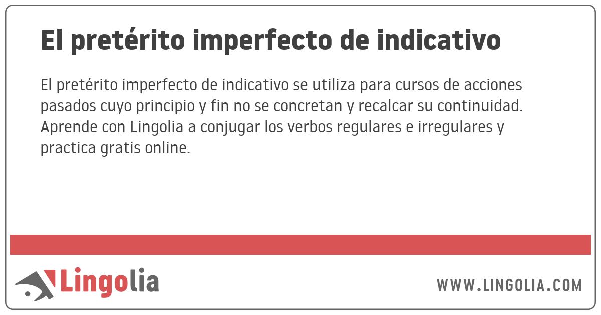 El pretérito imperfecto de indicativo